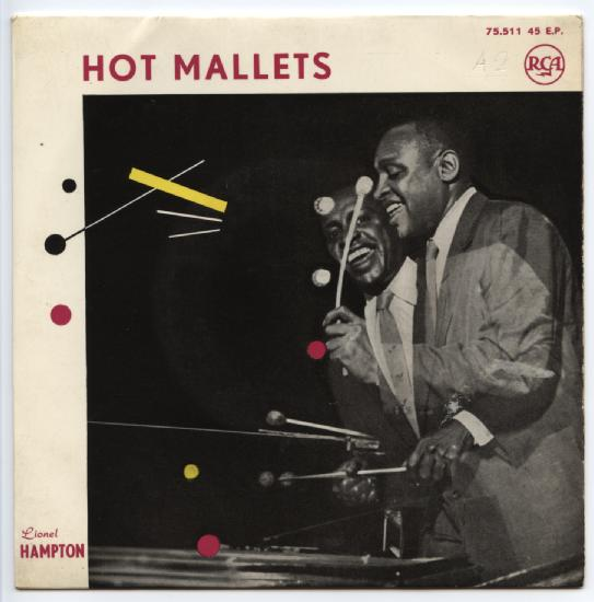 "LIONEL HAMPTON ""Hot mallets"" EP"