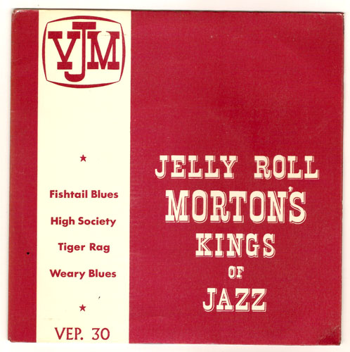 "JELLY ROLL MORTON ""Fishtail Blues"" EP"