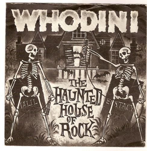 "WHODINI ""The haunted house of Rock"""