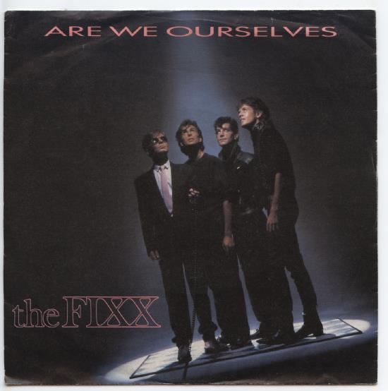 "FIXX ""Are we ourselves"""