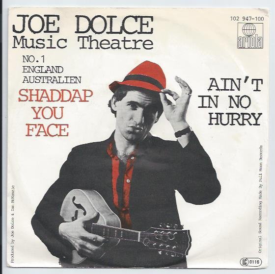 "JOE DOLCE MUSIC THEATRE ""Shaddap you face"""