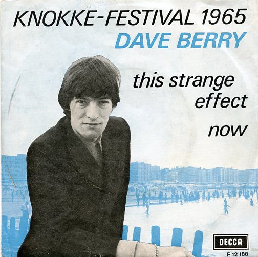"DAVE BERRY ""This strange effect"""