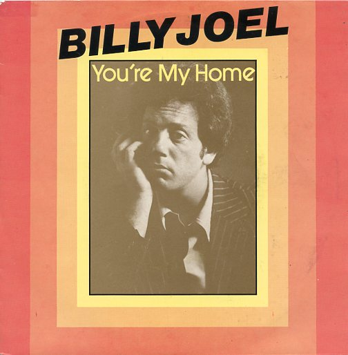 "BILLY JOEL ""You're my home"""