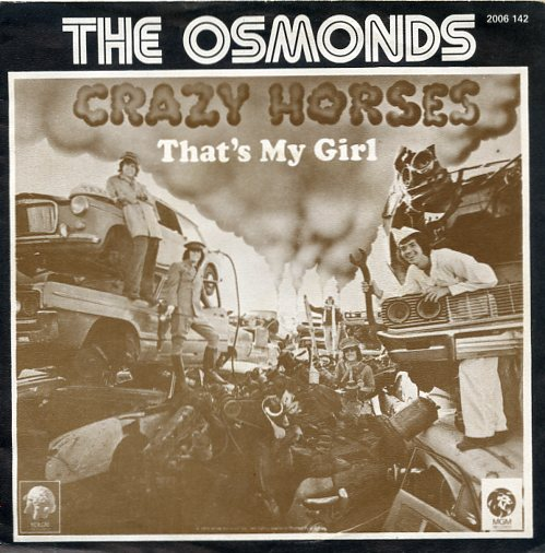 "OSMONDS ""Crazy horses"""